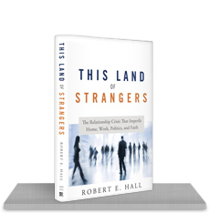 This Land of Strangers - Robert E Hall